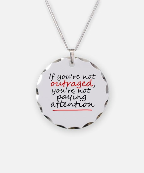 'Outraged' Necklace