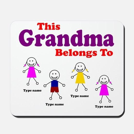 This Grandma Belongs 4 kids Mousepad