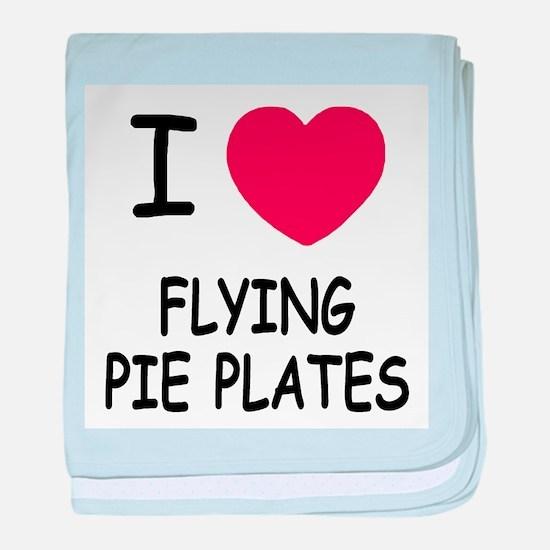 I heart flying pie plates baby blanket