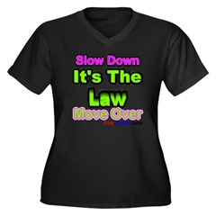 Slow Down Women's Plus Size V-Neck Dark T-Shirt