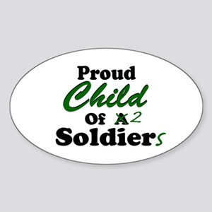 Proud Child of 2 Soldiers Oval Sticker