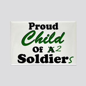 Proud Child of 2 Soldiers Rectangle Magnet