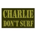 Charlie Don't Surf Rectangle Sticker