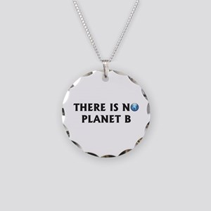 There Is No Planet B Necklace Circle Charm