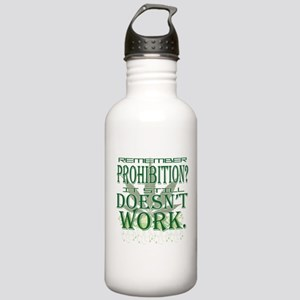 Prohibition Doesn't Work Stainless Water Bottle 1.