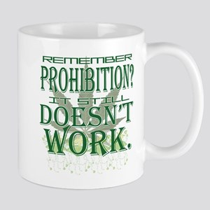 Prohibition Doesn't Work Mug