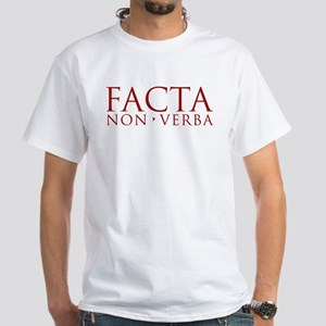 Facta non verba red White T-Shirt
