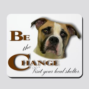 Be the Change Mousepad