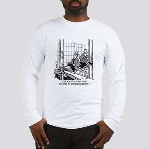 I Never Did Anything Constructive Long Sleeve T-Sh