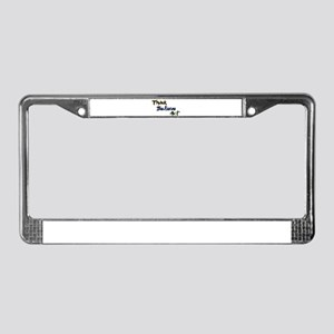 Think Believe Act License Plate Frame