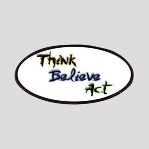 Think Believe Act Patches