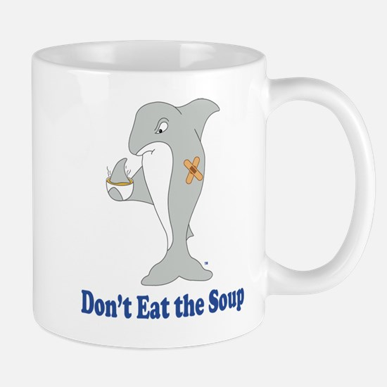 Don't Eat the Soup Mug