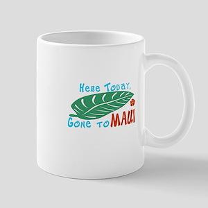 Here Today Gone to Maui Mug