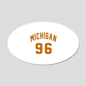 Michigan 96 Birthday Designs 20x12 Oval Wall Decal