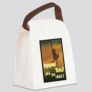 Damn You All To Hell Canvas Lunch Bag