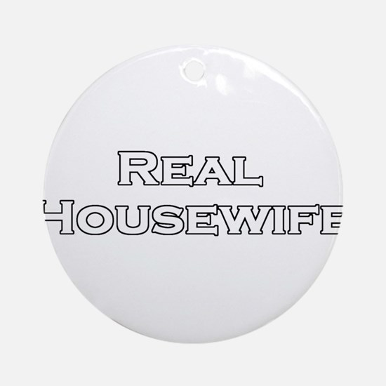 Real Housewife Ornament (Round)