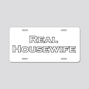 Real Housewife Aluminum License Plate