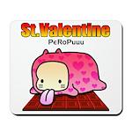 Valentine PeRoPuuu Mousepad