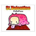 Valentine PeRoPuuu Small Poster