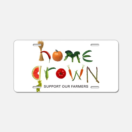 Home Grown. Support our Farme Aluminum License Pla