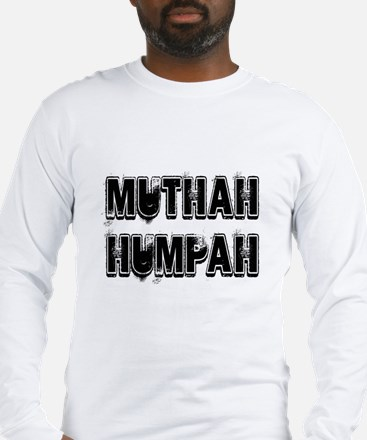 Muthah Long Sleeve T-Shirt