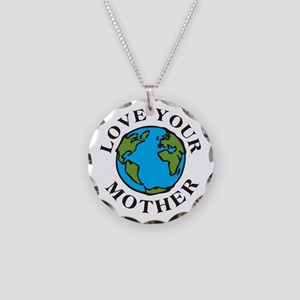 Love Your Mother Necklace Circle Charm