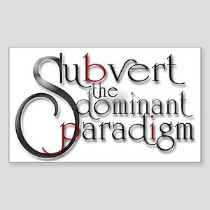 subvert the dominant paradigm Sticker (Rectangular