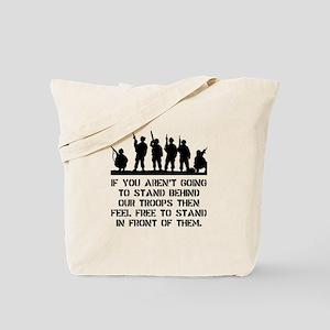 Stand Behind Troops Tote Bag
