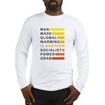 Socialist Power Grab Long Sleeve T-Shirt
