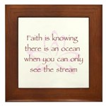 Faith is Knowing V1 Framed Tile