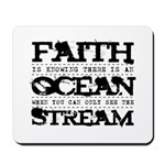 Faith is Knowing V2 Mousepad