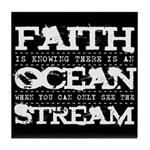 Faith is Knowing V2 Tile Coaster