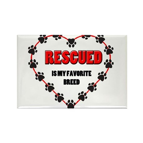 Rescued is my favorite breed Rectangle Magnet