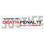 I Support The Death Penalty Sticker (Bumper 50 pk)