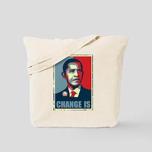 Obama - Change Is Tote Bag