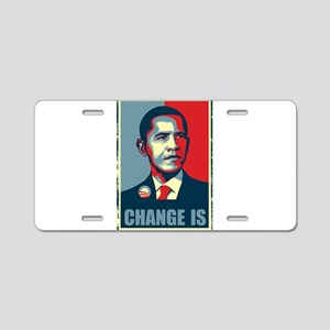 Obama - Change Is Aluminum License Plate