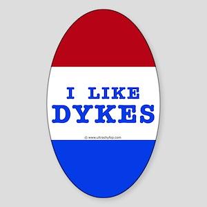 I Like Dykes Sticker (Oval)