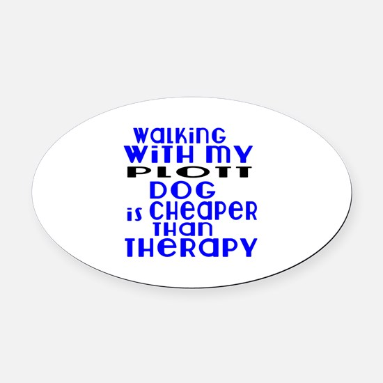 Walking With My Plott Dog Oval Car Magnet