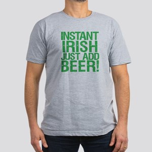 Instant Irish Just add Beer Men's Fitted T-Shirt (