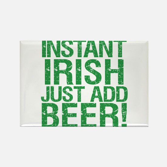 Instant Irish Just add Beer Rectangle Magnet