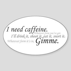 Caffeine Frenzy Oval Sticker