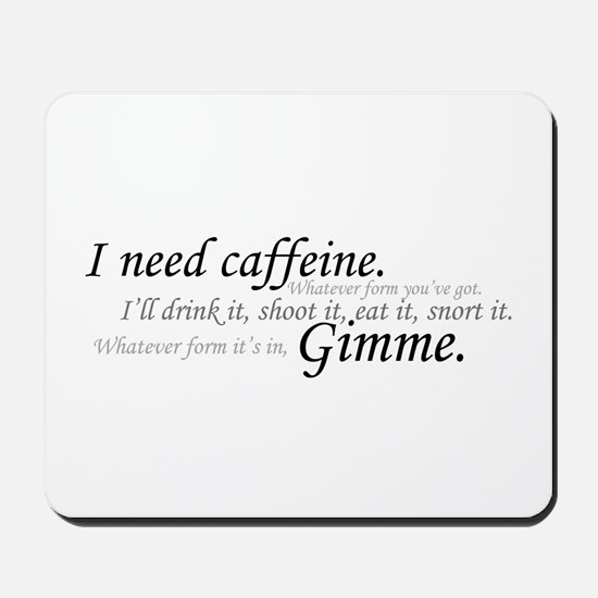 Caffeine Frenzy Mousepad