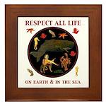 Respect All Life Framed Tile
