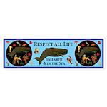 Respect All Life Sticker (Bumper)