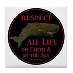 Respect Life Tile Coaster