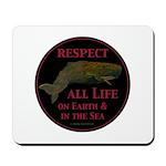 Respect Life Mousepad