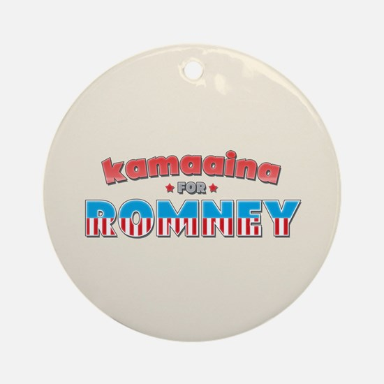 Kamaaina For Romney Ornament (Round)