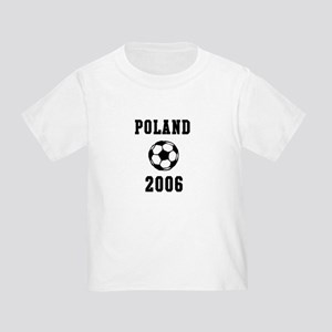 Poland Soccer 2006 Toddler T-Shirt