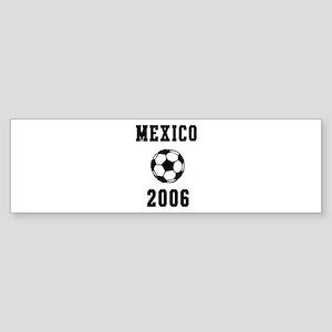Mexico Soccer 2006 Bumper Sticker