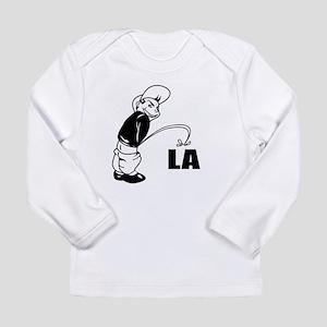 Piss on LA Long Sleeve Infant T-Shirt